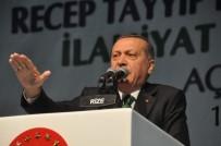 İLAHİYAT FAKÜLTESİ - Cumhurbaşkanı Recep Tayyip Erdoğan Rize'de