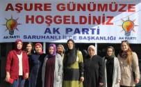 HÜSEYIN YARALı - AK Parti Saruhanlı Teşkilatı'ndan Aşure Hayrı