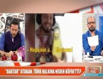 SÖYLEMEZSEM OLMAZ - Atakan'ın Türk milletine küfür videosunu eski kız arkadaşı mı sızdırdı?