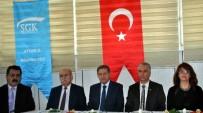 SİGORTA PRİMİ - Aydın SGK Borçlarının Yapılandırılmasıyla İlgili Bilgilendirme Toplantısı Düzenlendi