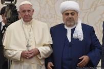 HAYDAR ALİYEV - Papa'ya Azerbaycan'da Kur'an-I Kerim Hediye Edildi