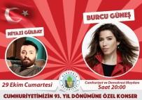 GÖKHAN KARAÇOBAN - Alaşehir'de Cumhuriyet Coşkusu Burcu Güneş İle Yaşanacak