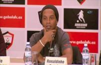 RONALDİNHO - Brezilyalı Yıldız Futbolcu Aralık Ayına Kadar Verecek