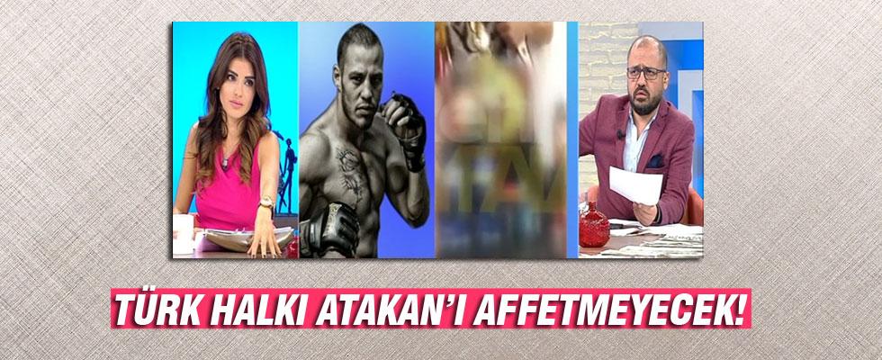 Türk halkı, Atakan'ın ağır küfürünü affetmeyecek!