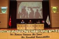 TÜRK BAYRAĞI - KBÜ'de 'Direnişten Dirilişe 15 Temmuz Şehitleri Anma Konferansı'