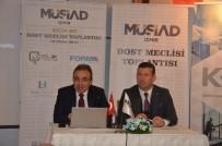 İŞADAMLARI - MÜSİAD İzmir Başkanı Ümit Ülkü Açıklaması