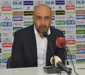 ADANASPOR - Adanaspor - Akhisar Belediyespor Maçının Ardından