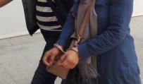 TUTUKLAMA KARARI - 'İl Abla'ları Gözaltında