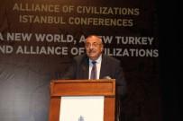MEDENİYETLER İTTİFAKI - Başbakan Yardımcısı Türkeş Açıklaması 'Terör Örgütleri En Büyük Katliamı Ve Zararı Müslümanlara Yapıyor'