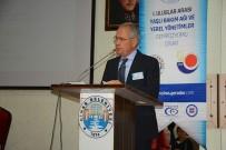 MERKEZİ YÖNETİM - Uluslararası Yaşlı Bakım Ağı Ve Yerel Yönetimler Sempozyumu Dinar'da Yapıldı
