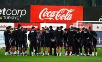 GÖKHAN İNLER - Beşiktaş, Gençlerbirliği Maçı Hazırlıklarını Sürdürdü