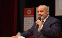 HAKAN TÜTÜNCÜ - Şevki Yılmaz, 'Türkiye Hepimizin' Konferansına Katıldı