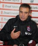 BELEDİYESPOR - Ersun Yanal Açıklaması 'Trabzonspor, Trabzonspor Gibi Oynamalı'
