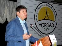MENDERES TÜREL - Başkan Türel, YÖRSİAD'ın Konuğu Oldu