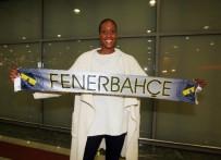 SABİHA GÖKÇEN - Fenerbahçe'nin Yeni Transferi İstanbul'da