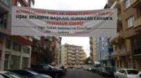 KARAYOLLARI - Uaşak'ta Mahalleliden Başkan Cahan'a Pankartlı Teşekkür
