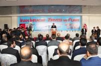 BÜYÜME ORANI - Van'da İran İhracat Zirvesi Ve Fuarı Başladı
