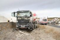 SAĞLIK EKİPLERİ - Yozgat'ta Kayan TIR, Beton Mikseri Ve Otomobile Çarptı