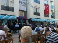 ABDULLAH ÇALIŞKAN - Beşir Derneği Antalya Şubesi Açıldı
