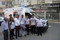 İSMAIL ÇEVIK - Aydın Büyükşehirin Hasta Nakil Araçlarından Biri Söke'ye