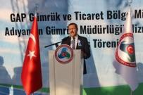 ABDULLAH ERIN - Bakan Tüfenkci, Adıyaman Gümrük İl Müdürlüğü'nü Hizmete Açtı