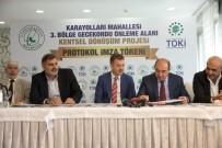 MEHMET ÖZÇELIK - Gaziosmanpaşa'ya 500 Konutluk Dev Proje