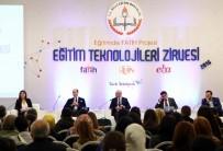FATİH PROJESİ - 'Türkiye'nin Dijital Devrimi Kaçırma Lüksü Yok'
