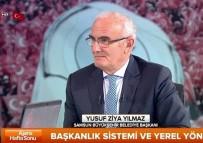 MODIFIYE - Yılmaz Açıklaması 'Başkanlık Sistemi İle Yepyeni Bir Türkiye İnşa Edilecek'