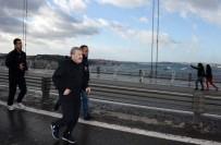 İSTANBUL EMNIYET MÜDÜRÜ - Emniyet Müdürü Çalışkan, Bu Kez Maraton İçin Köprüye Çıktı
