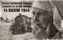 SOVYETLER BIRLIĞI - Ahıska Türklerinin Sürgün Edilişinin 72. Yıl Dönümü