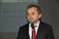 SELIMIYE CAMII - Edirne'de 'Vatan Sevgisi İmandandır' Konferansı Verildi