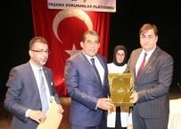 DEMOKRASİ NÖBETİ - Belediye Başkanı Atilla'ya Ömer Halisdemir Şeref Ödülü Verildi