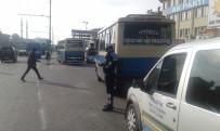 TOPLU ULAŞIM - Büyükşehir Belediyesi Toplu Taşıma Araçlarını Denetliyor