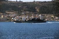 EGE DENIZI - Rus Savaş Gemisi Çanakkale Boğazı'ndan Geçti
