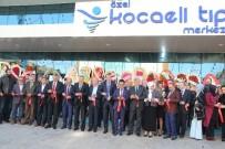 KENAN SOFUOĞLU - Kocaeli Tıp Merkezinin Yeni Binası Hizmete Açıldı