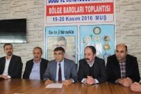 İŞ KAZASI - Baro Başkanları Muş'ta Toplandı
