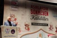 YAVUZ BAHADıROĞLU - Bilecik'te 'Asırlardır Sönmeyen Kandiller; Padişahların Akıl Hocaları' Konferansı