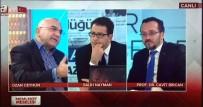 KEMAL ÇELIK - Rektör Bircan, A Haber'de Gündemi Değerlendirdi