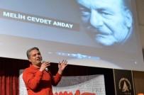 LATIFE TEKIN - Muratpaşa, Popüler Kültür Konuşmalarında 'Modernite' Konuşuldu