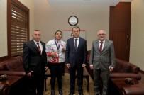ESKIŞEHIR OSMANGAZI ÜNIVERSITESI - Vali Çelik, Milli Sporcu Neval Çavcı'yı Kabul Etti