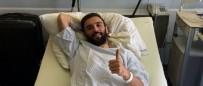 HASAR TESPİT - Serdar Kurtuluş Almanya'da Ameliyat Oldu