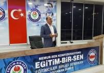 ADANA VALİSİ - Eğitim Bir-Sen Adana'da Yaşanan Terör Saldırısını Kınadı