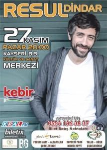 Resul Dindar 27 Kasım Pazar günü Kayseri'de