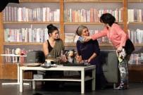 DENİZ ÇAKIR - 'Bütün Kadınların Kafası Karışıktır' Adlı Oyun Güldürdü