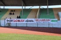 TÜRKIYE FUTBOL FEDERASYONU - Amatör Maçta Adana'ya Geçmiş Olsun Pankartı