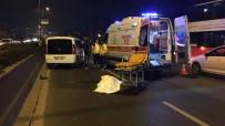 İSTANBUL ÜNIVERSITESI - Bayrampaşa'da Feci Kaza Açıklaması Anne Ve Kızı Öldü