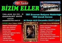 ÇOCUK KOROSU - Erzurum'un Altın Çocukları Yeniden Canlı Yayında