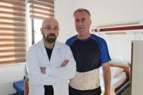 BEL FITIĞI AMELİYATI - Hastalar Bel Fıtığı Ağrıları İçin Artık İl Dışına Gitmeye Gerek Duymayacak