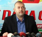 KAYSERI ERCIYESSPOR - Kayseri Erciyesspor Eski Yönetim Kurulu Üyesi Rıfat Dayıoğlu Açıklaması