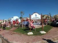 CENK ÜNLÜ - Didim'de 15 Temmuz Demokrasi Parkı Açıldı